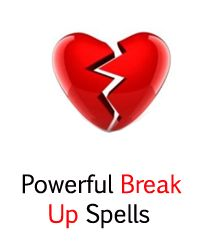 BREAK UP SPELLS